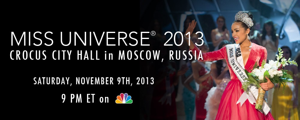 Watch Miss Universe 2013 live, Miss Universe 2013, Miss Universe, Moscow, Russia, Miss Universe channel