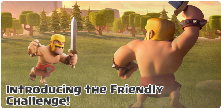 Clash of Clans Friendly Challenge is Coming : ENBLOW